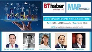 ''Dijital Dönüşüm Sürecinde Akıllı Şehirlerin Geleceği'' Web Konferansı