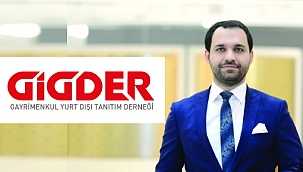 Gigder Başkanı AKBAL: Uluslararası Konut Satışında Yükseliş Sürüyor