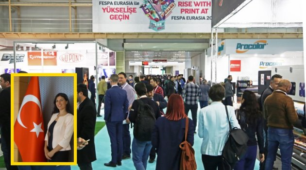 Baskı fuarı FESPA Eurasia 2019, Avrasya'yı İstanbul'da buluşturmaya hazırlanıyor