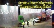 Fortis -Sinanlı Şantiyesinde, taşerona gelen icra sonucu