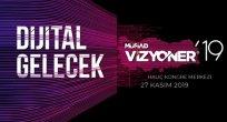 """""""Dijital Gelecek"""" Vizyoner19 Zirvesine az kaldı"""